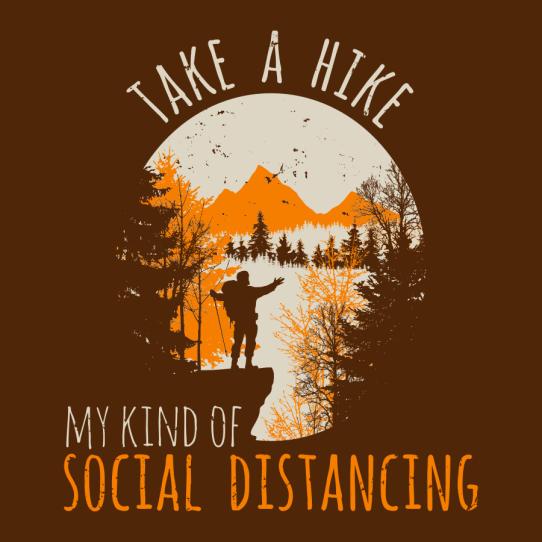 Hiking Shirts Mens - My Kind of Social Distancing - Take a Hike T-Shirts Designs | Coronavirus Pandemic Social Distancing Hiking T Shirt