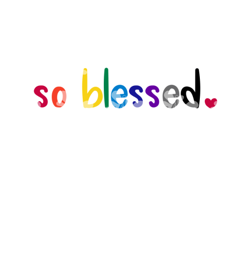 So Blessed T Shirts Inspirational Design - Positive Quotes SVG - Ready-to-Print Design 1