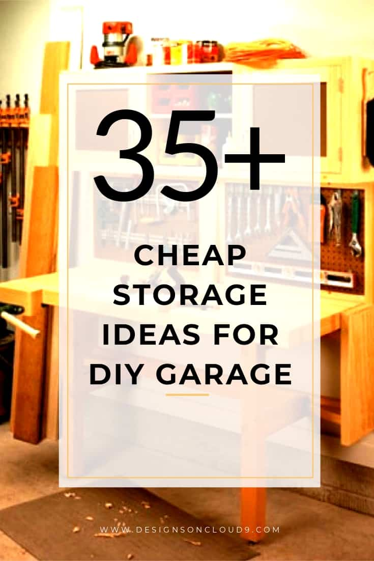 35 Cheap Storage Ideas For Diy Garage You Must Try