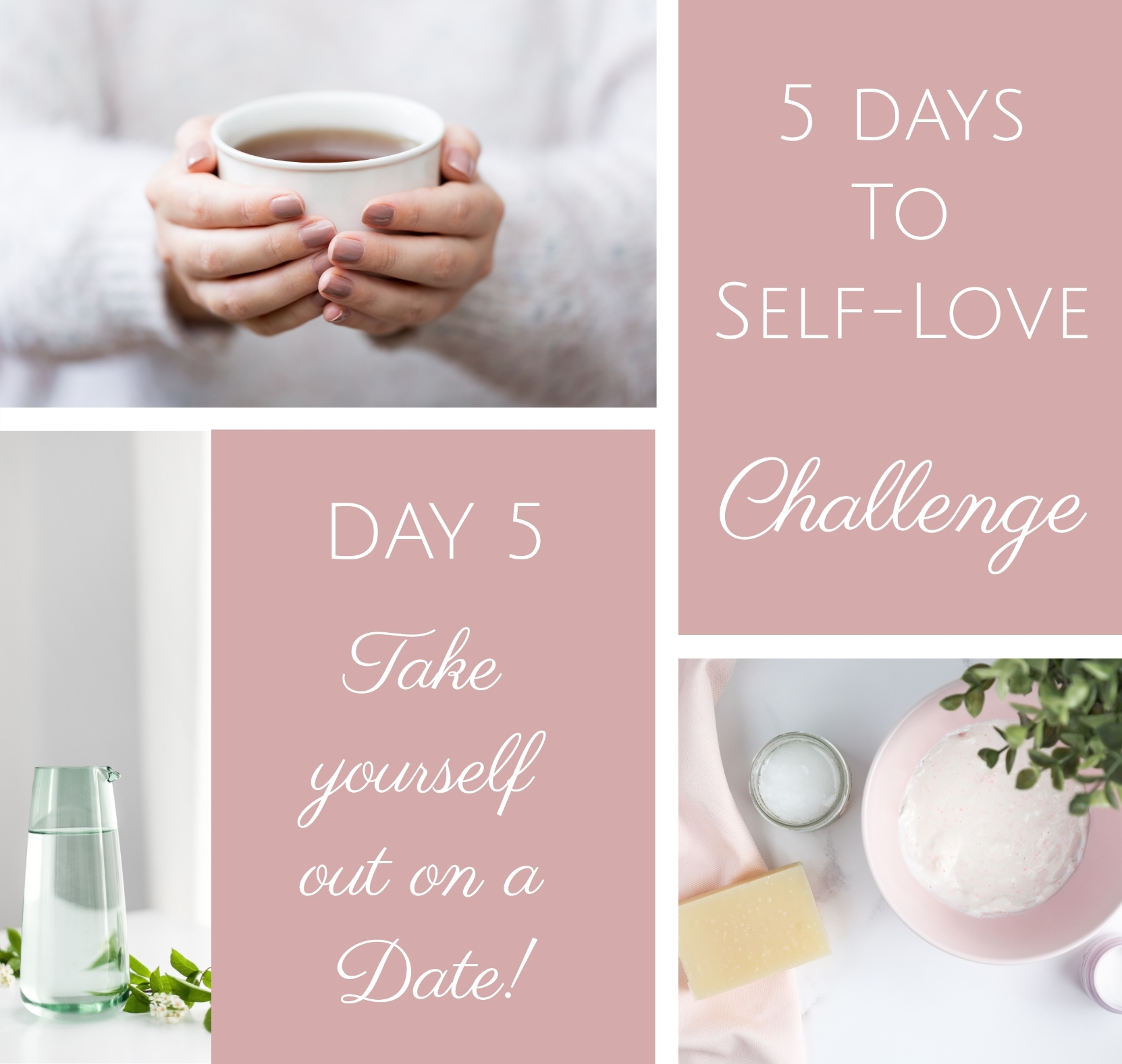 5 days to self-love - Date