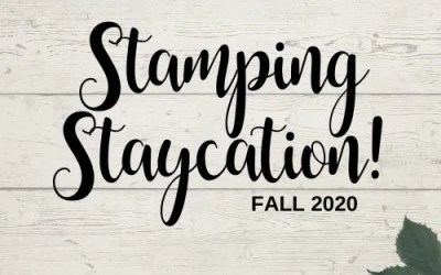 Announcing Stamping Staycation Fall 2020 is Now Open for Registration!