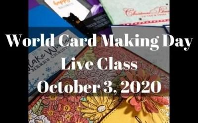 World Card Making Day 2020 Live Class!