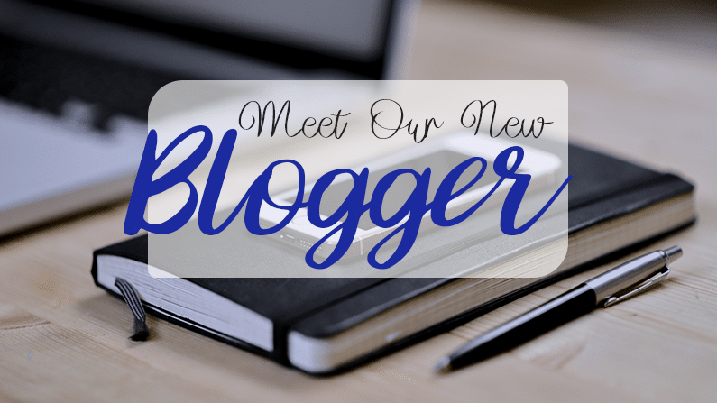 Meet Our New Blogger