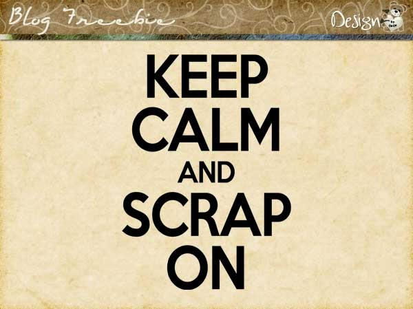 Wednesday SayingZ | Keep Calm and Scrap On