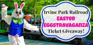 Irvine Park Railroad 9th Annual Easter Eggstravaganza Giveaway!