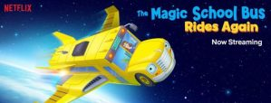 The Magic School Bus Rides Again on Netflix!
