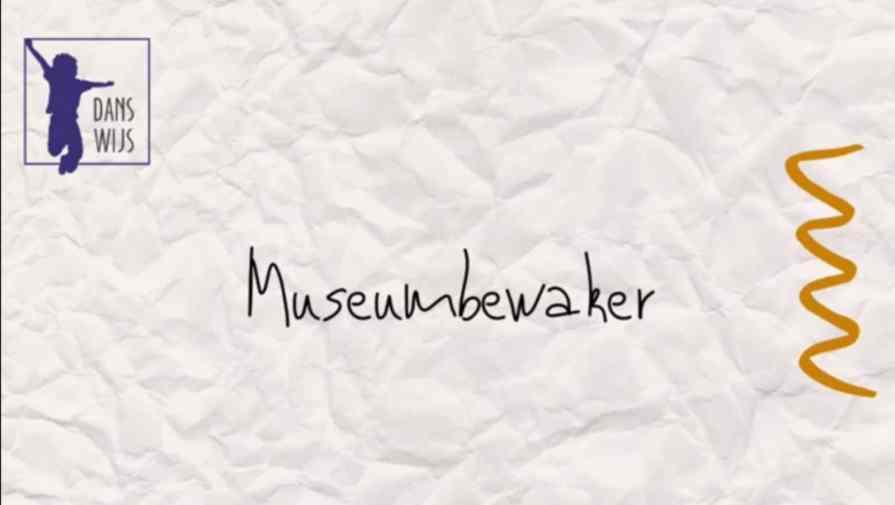 Danswijs - Museumbewaker