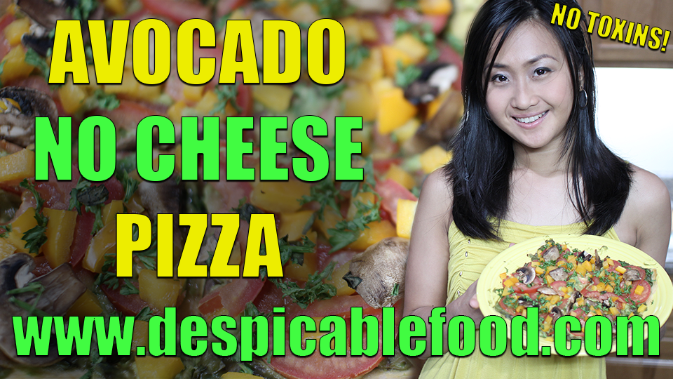Avocado NO CHEESE Vegan Pizza | NO TOXIN RECIPE | Cook from scratch with Juliene Spade | Despicable Food