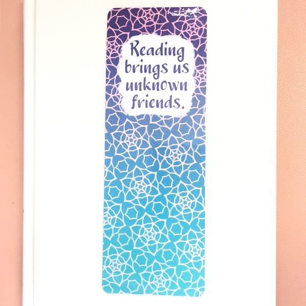 Reading brings us unknown friends quote bookmark