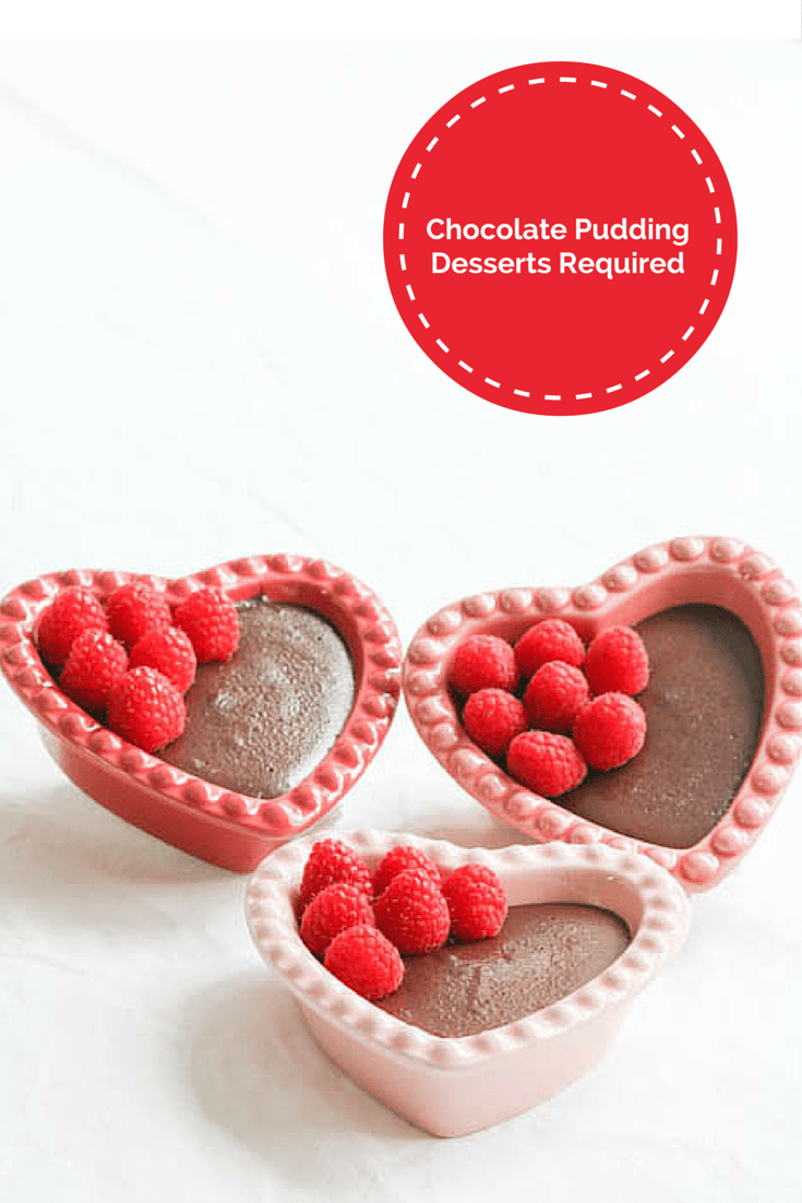 Desserts Required - Chocolate Pudding