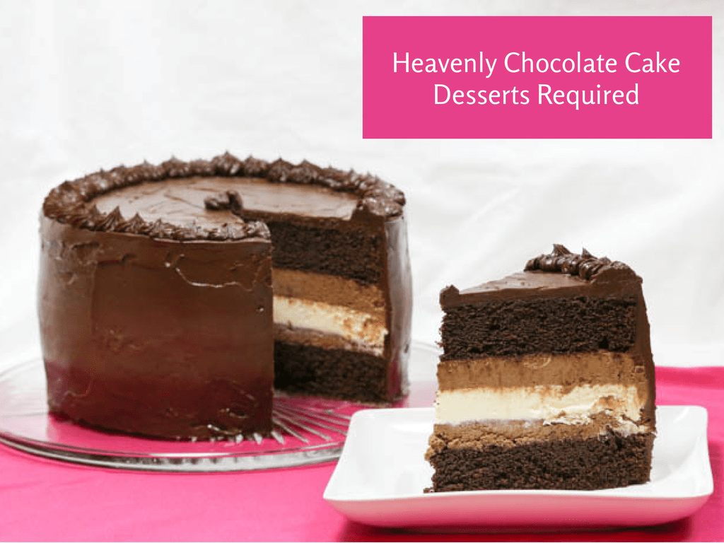Dessert Required - Heavenly Chocolate Cake
