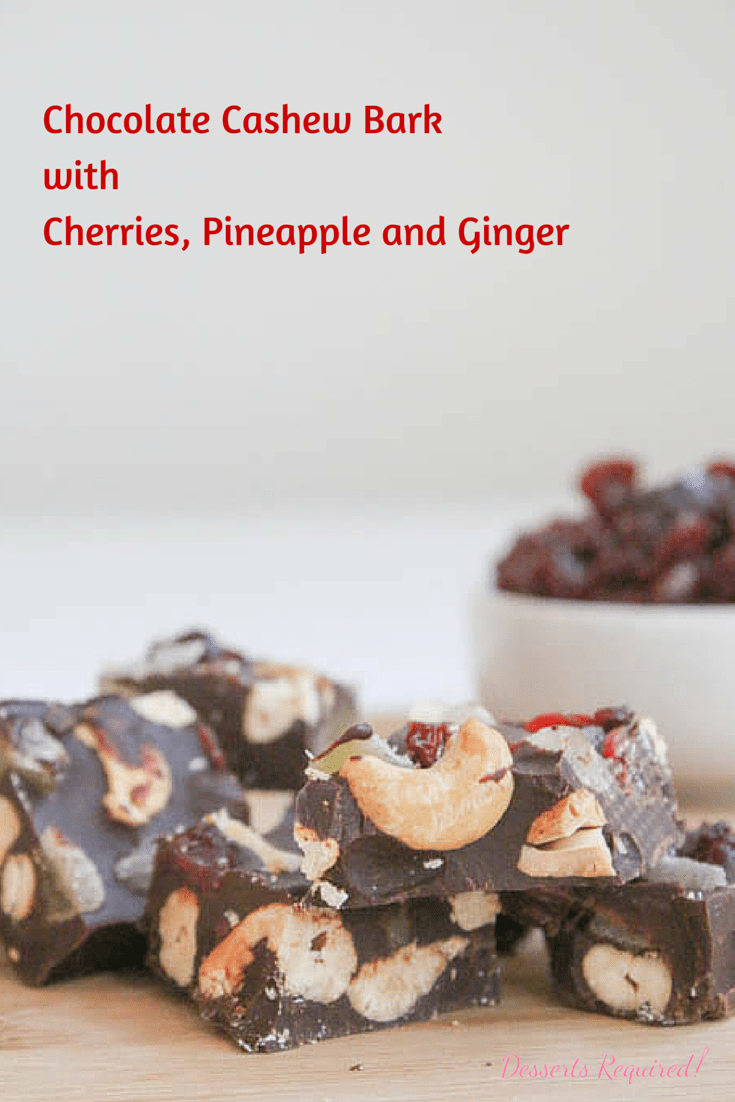 Desserts Required's Chocolate Cashew Bark with Cherries, Pineapple and Ginger will test your willpower. Yup, the recipe is that good and it's easy enough to make with the kids!