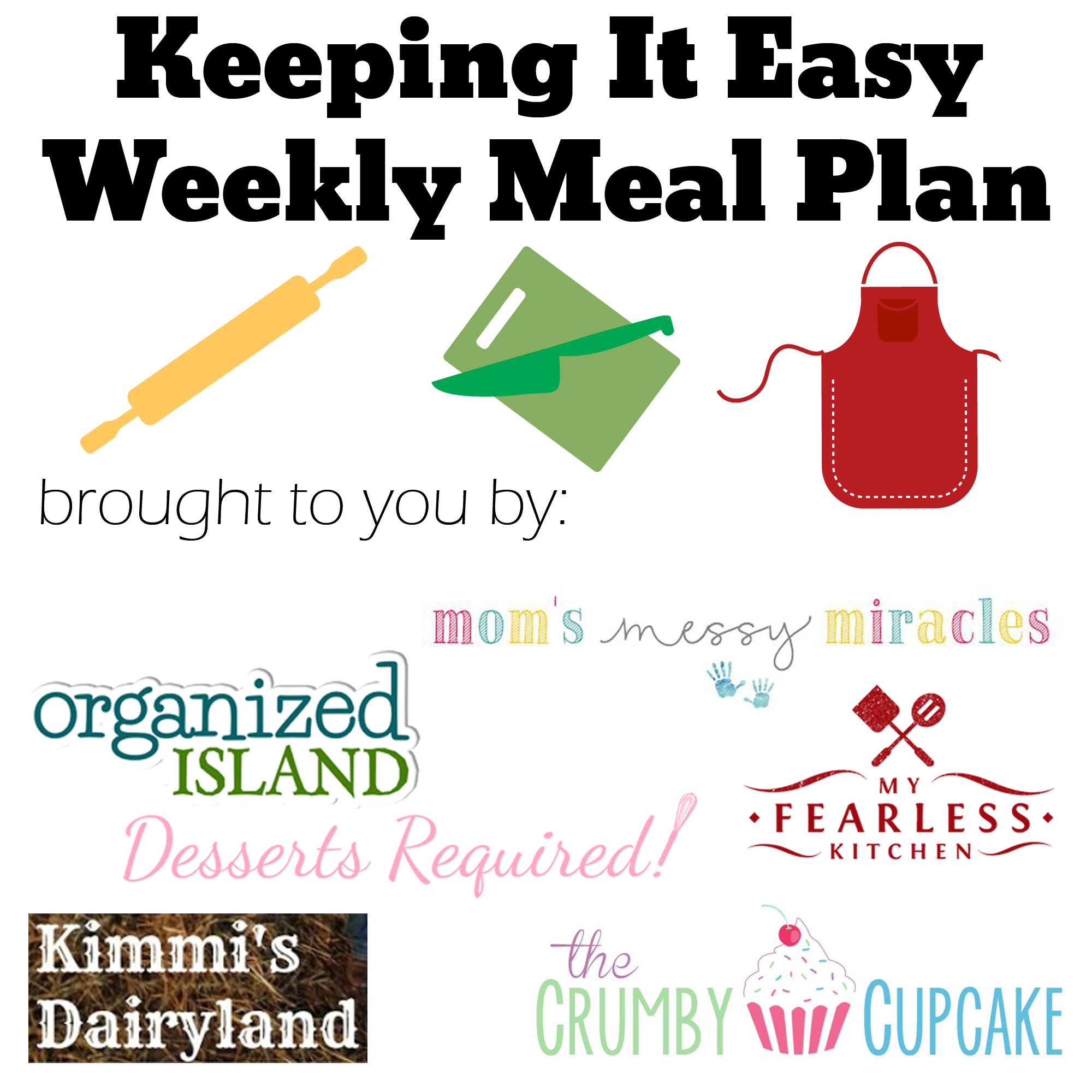 Keeping it Easy Weekly Meal Plan #3 from My Fearless Kitchen. This week's meal plan includes Easy Fettuccini Alfredo, Caramel Apple Pork Chops, Slow Cooker Pulled Pork Sliders, Crock Pot Roasted Tomato Bacon Bisque, Fall-Off-The-Bone Roast Chicken, Monkey Bread, and Guava Cheesecake.