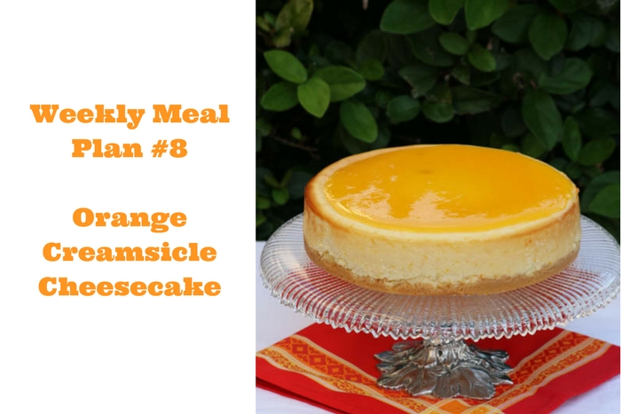 Orange Creamsicle Cheesecake is light, creamy and bursting with fresh fruit which is why I included it in Weekly Meal Plan #8.