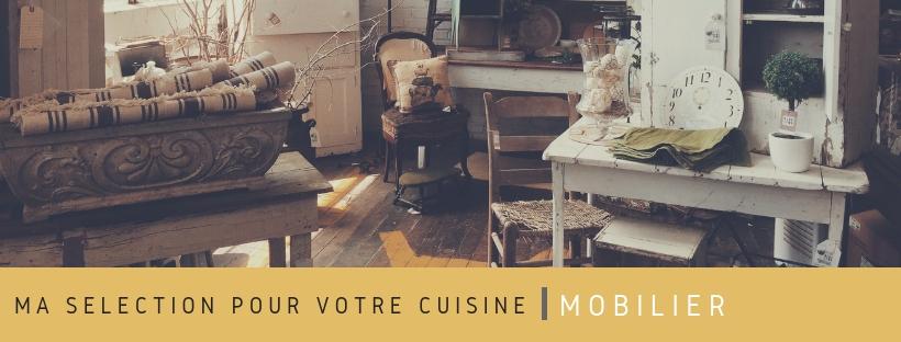 Ma sélection mobilier pour votre cuisine