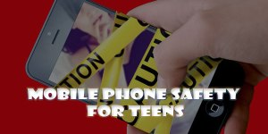 Mobile-Phone-Safety-for-Teens