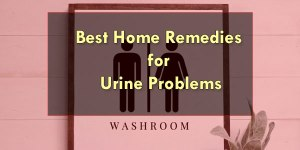 Best-Home-Remedies-for-Urine-Problems