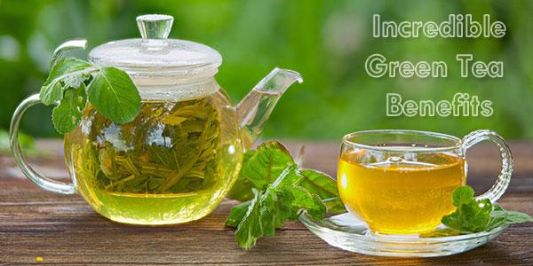 Incredible-Green-Tea-Benefits