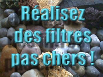 Filtres d'aquariums | pas chers | bricolage | système D | filtration | aquarium | filtre |
