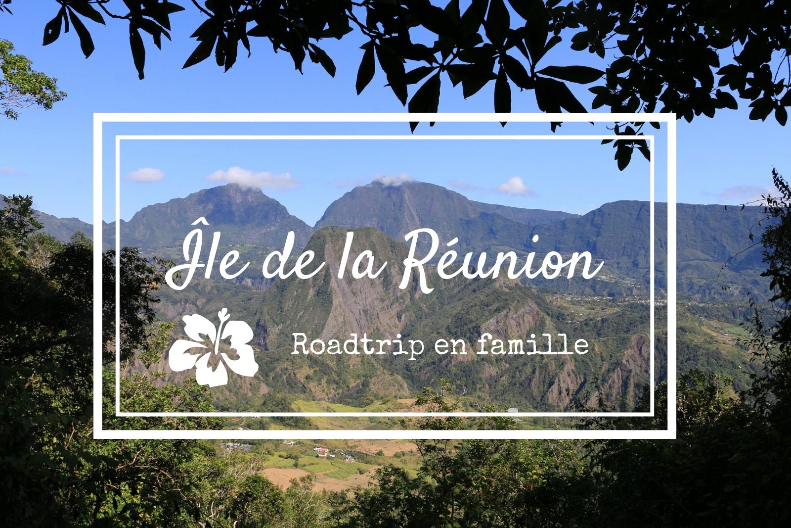 Allons-nous promener à l'Île de la Réunion !