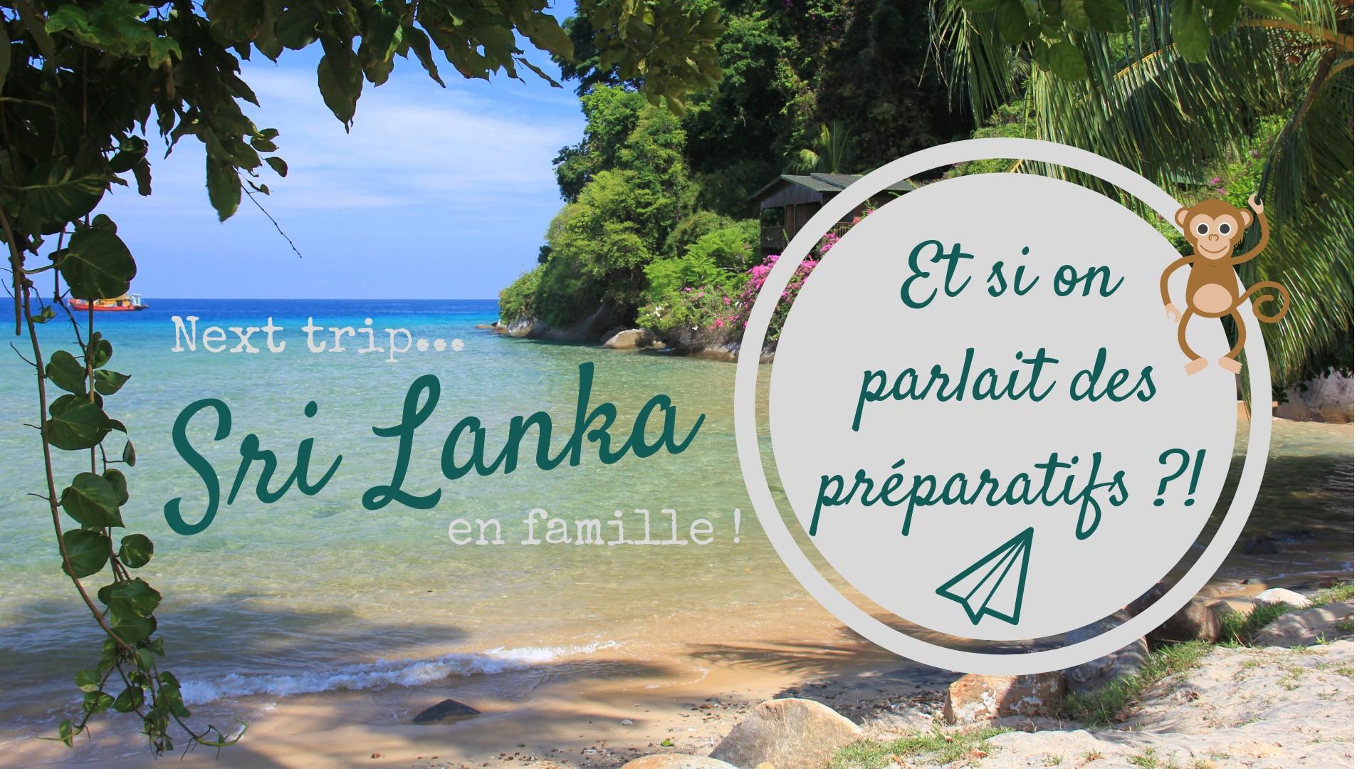 Podcast voyage #2 : Préparatifs pour partir au Sri Lanka !