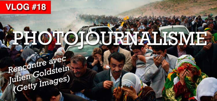 photojournalisme julien goldstein
