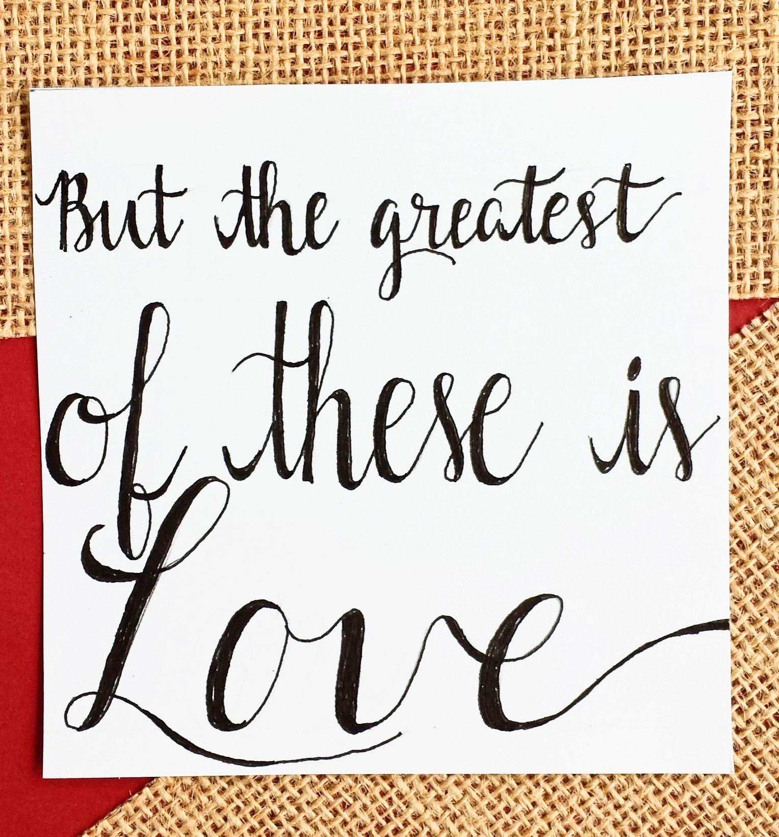 The Greatest Of These Is Love Varying Font Size With Faux Calligraphy