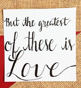 The Greatest of These is Love: Varying Font Size with Faux Calligraphy