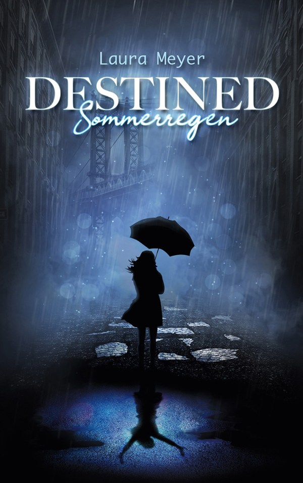 DESTINED - Sommerregen Cover
