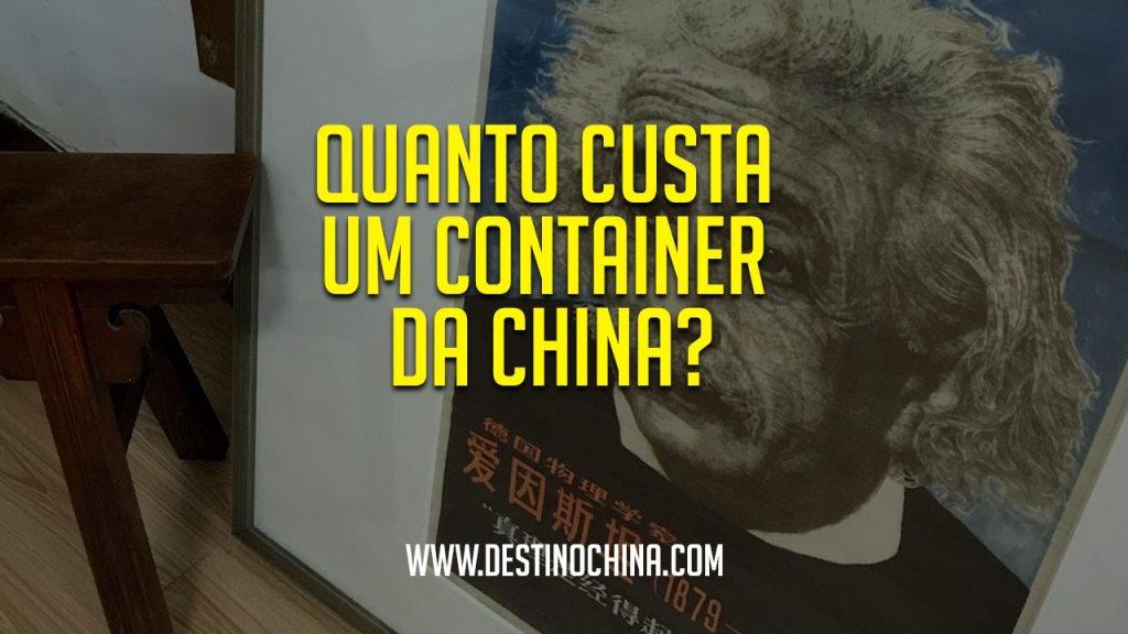 Quanto custa um container da China? Valor total de um contêiner da China