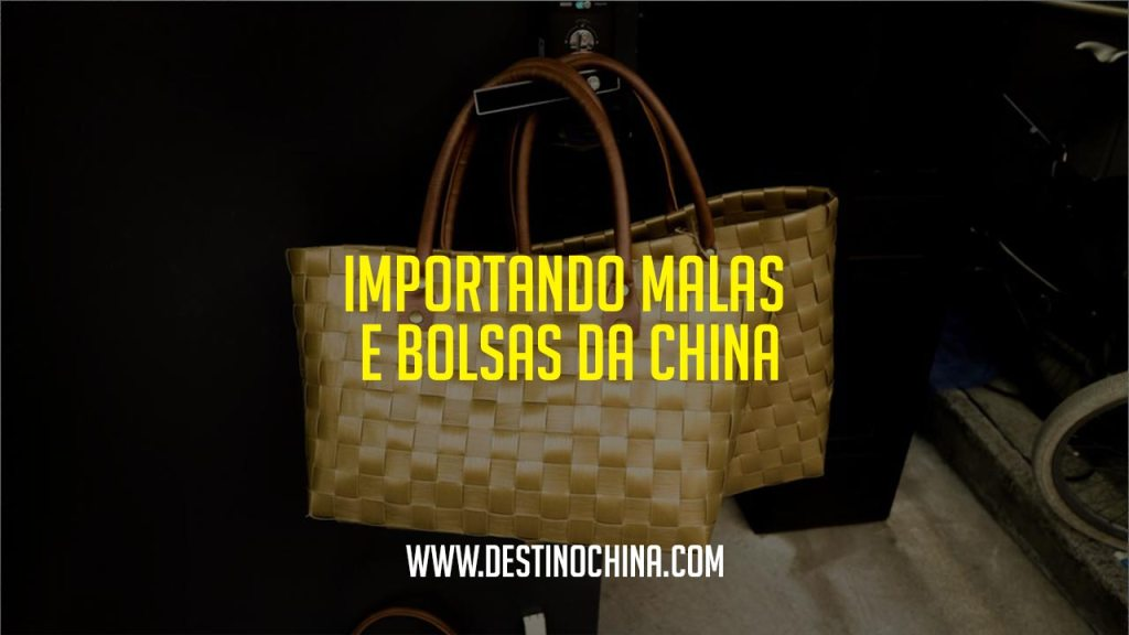 Importando malas e bolsas da China Importar malas e bolsas da China