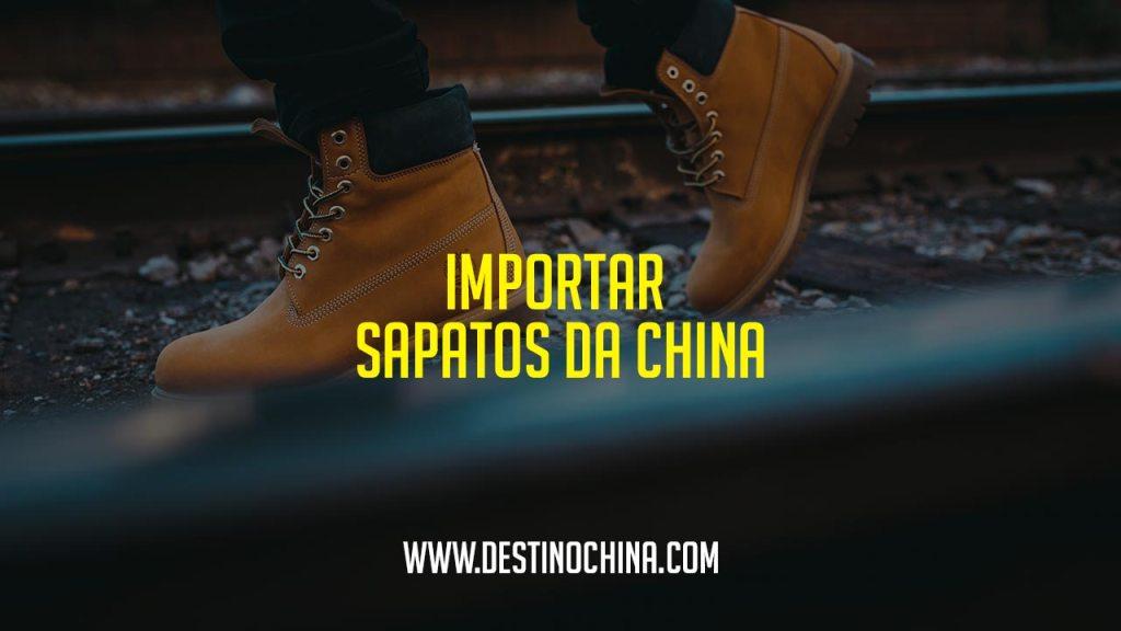 Importar sapatos da China Importar sapatos da China