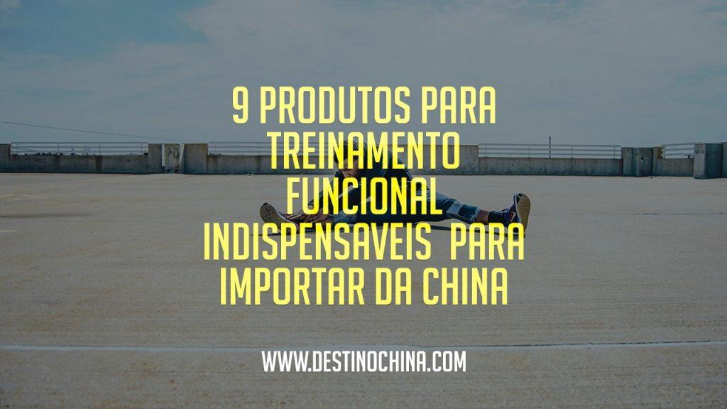 9 Produtos para treinamento funcional 9 Produtos indispensáveis para treinamento funcional importados da China
