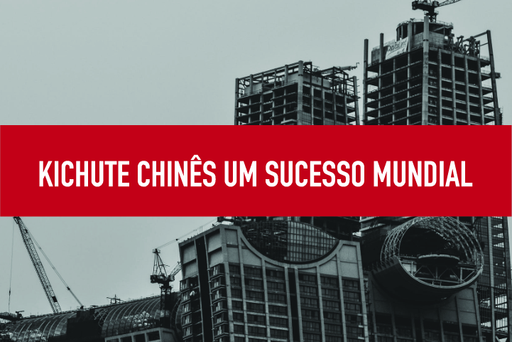 Kichute chinês um sucesso mundial Kichute Chinês