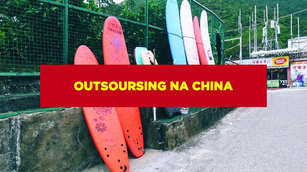 Outsoursing na China Outsourcing na China
