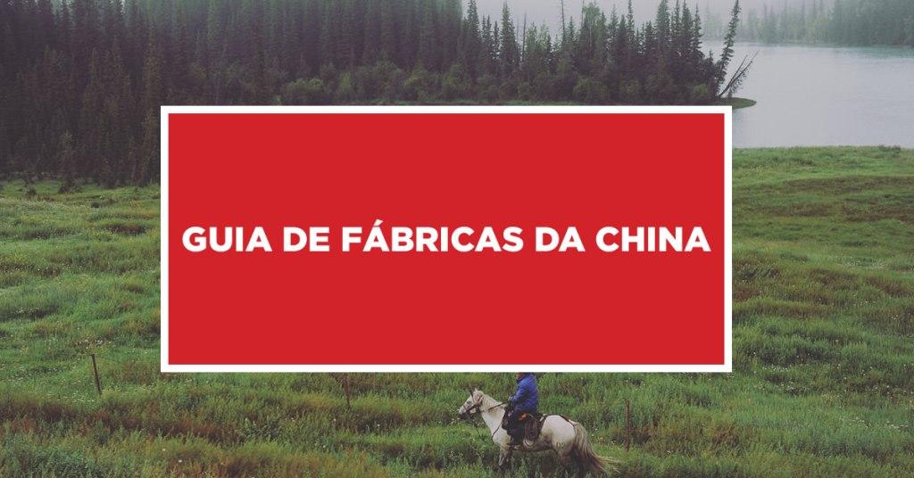 Guia de fábricas da china Conhecimento de fábrica da China acompanhado de um guia