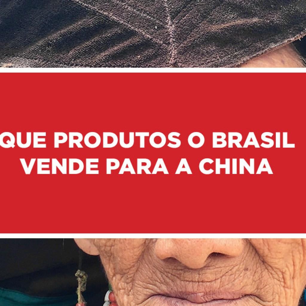 que produtos brasil vende china 1