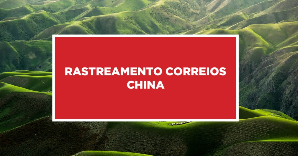 Rastreamento Correios China Busca e localização com rastreamento Correios na China