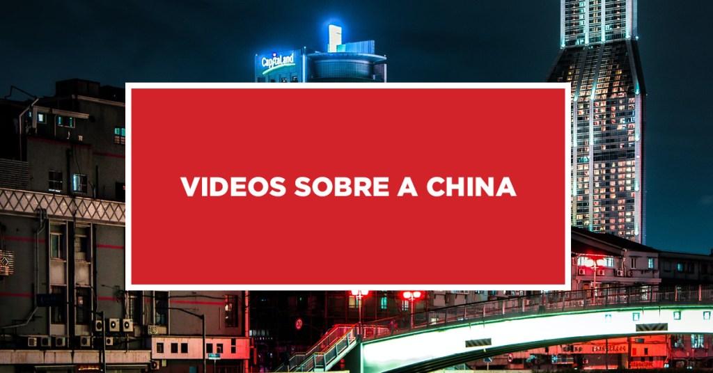 Videos Sobre a China Vídeos relacionados sobre a China