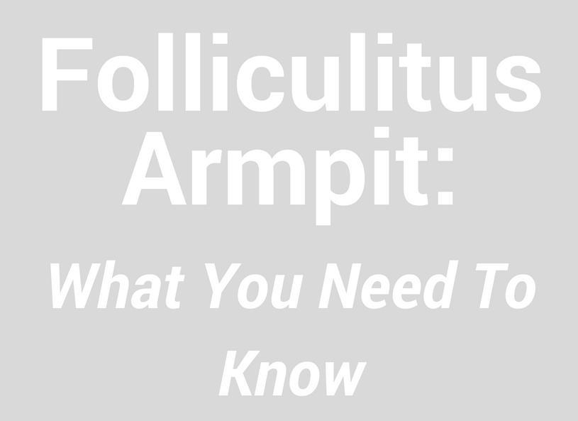 folliculitis armpit