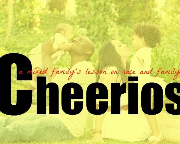 racial advertising, cheerios commercial, cheerios, biracial, bicultural, mixed girl, ads on tv
