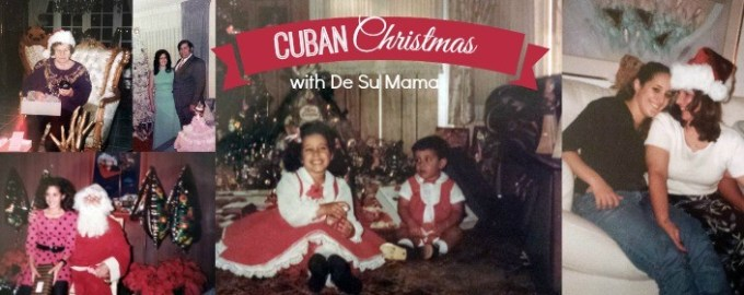 cuban christmas, holiday traditions, hispanic christmas traditions, cuban traditions, family legacy