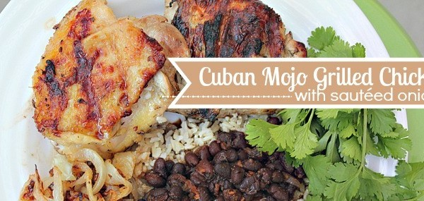 Cuban mojo sauce on grilled chicken