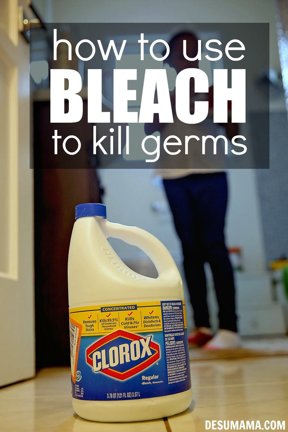 how to use bleach to kill germs