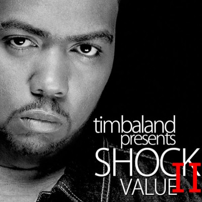 Timbaland Shock Value II 2 Album Cover