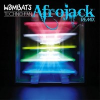 The Wombats - Techno Fan (Afrojack Remix)