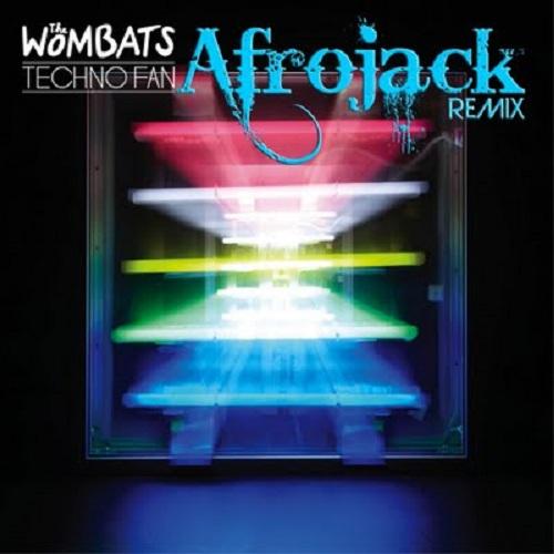 The Wombats - Techno Fan (Afrojack Remix)