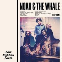 Noah & The Whale - Tonight's The Kind of Night (RAC Remix)