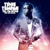 Tinie Tempah Till I'm Gone Remix
