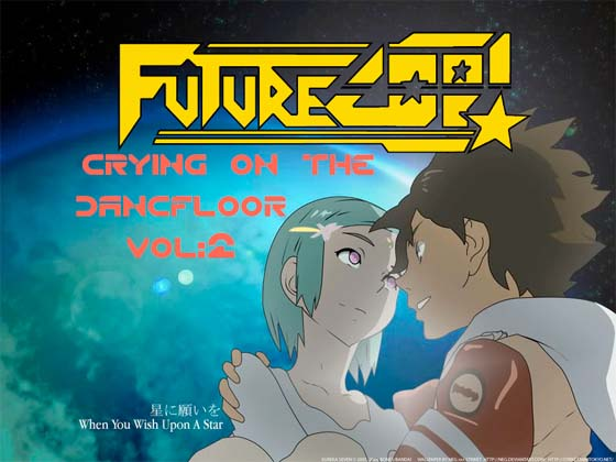 Futurecop! Crying On The Dancefloor Vol. 2